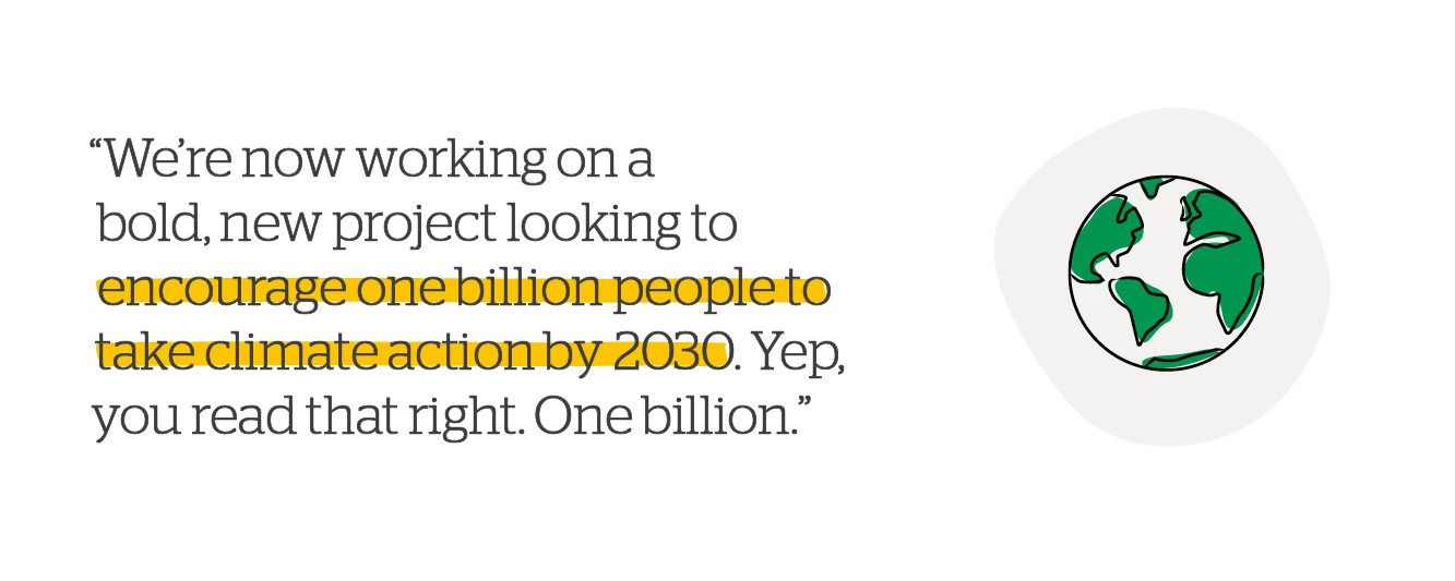 Quote: One billion people to take climate action by 2030