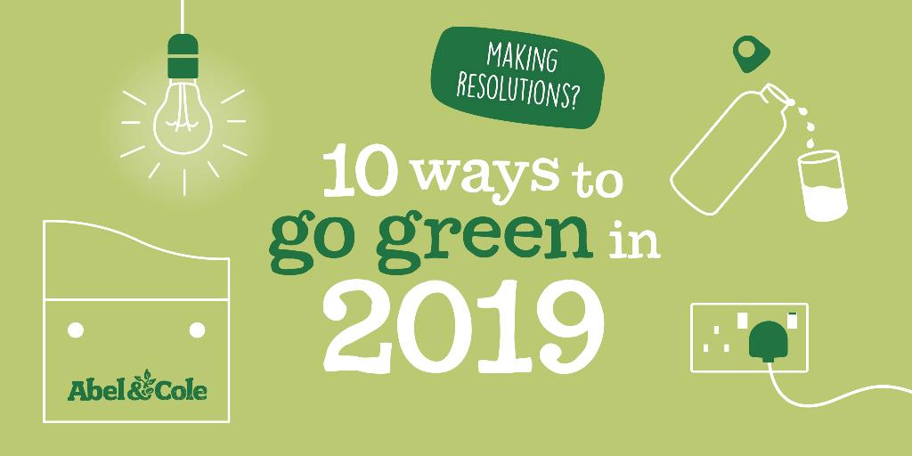 10 Ways To Go Green In 2019