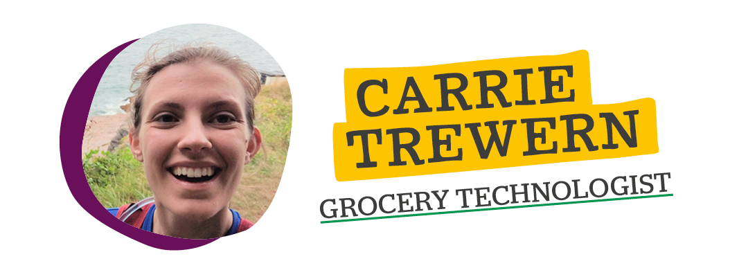 Carrie Trewern, Grocery Technologist