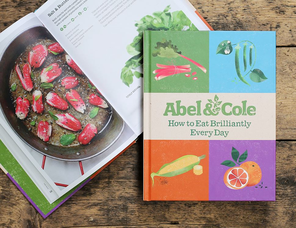 How to Eat Brilliantly Every Day Cookbook, Abel & Cole